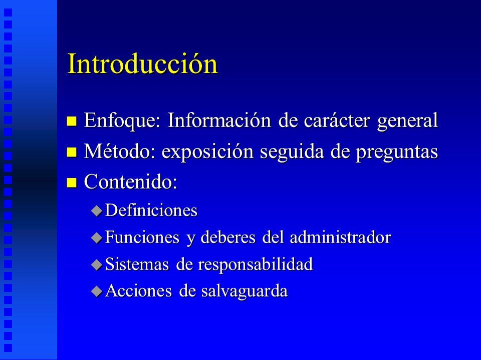 Introducción Enfoque: Información de carácter general