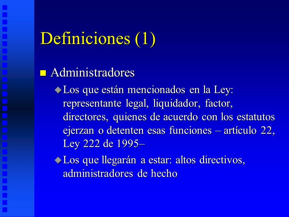 Definiciones (1) Administradores