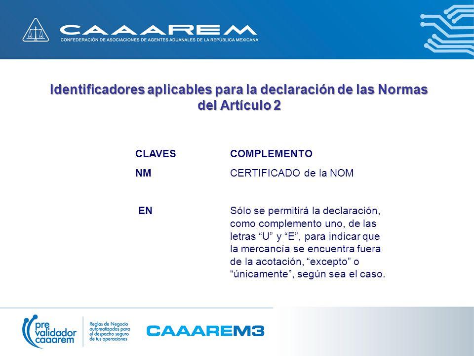 Identificadores aplicables para la declaración de las Normas del Artículo 2
