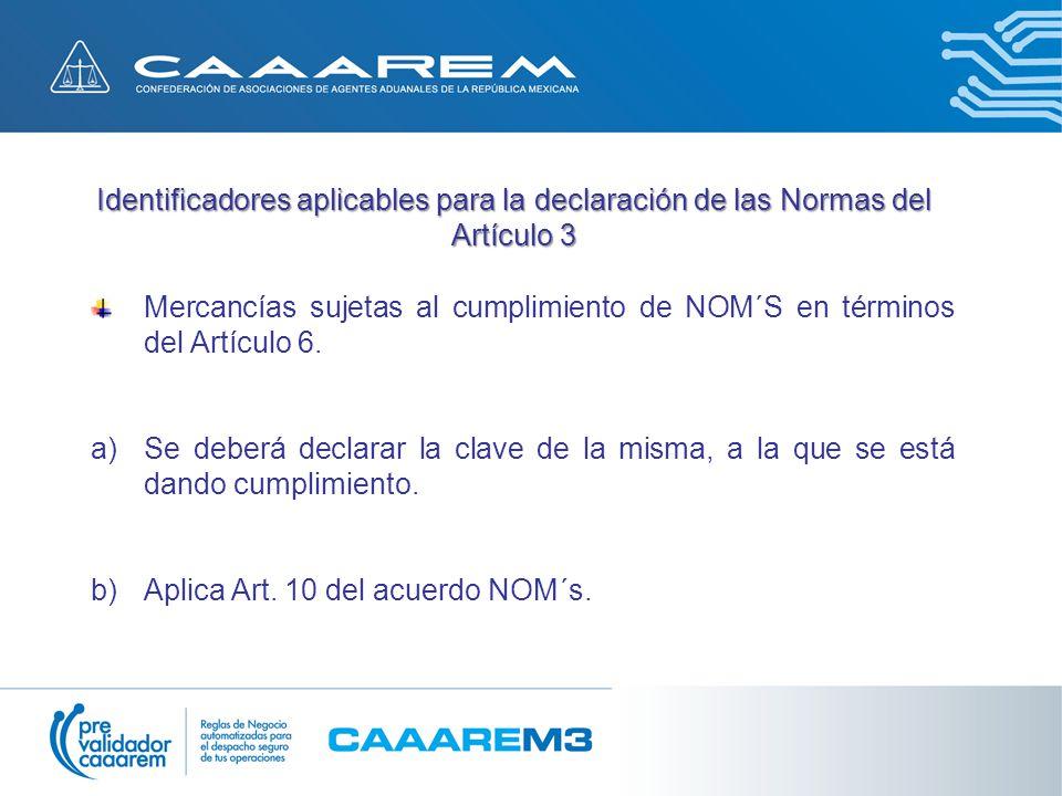 Identificadores aplicables para la declaración de las Normas del Artículo 3