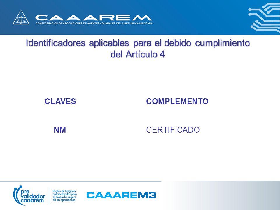 Identificadores aplicables para el debido cumplimiento del Artículo 4