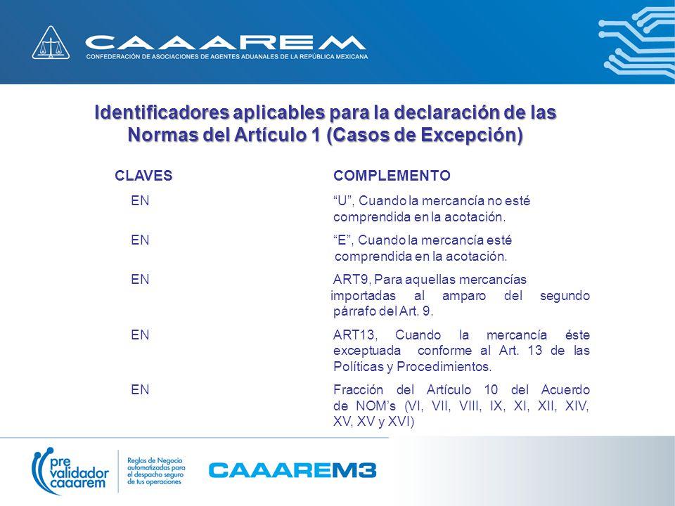 Identificadores aplicables para la declaración de las Normas del Artículo 1 (Casos de Excepción)