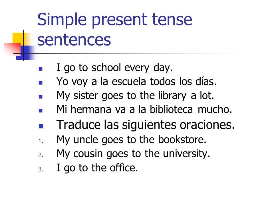 Simple present tense sentences