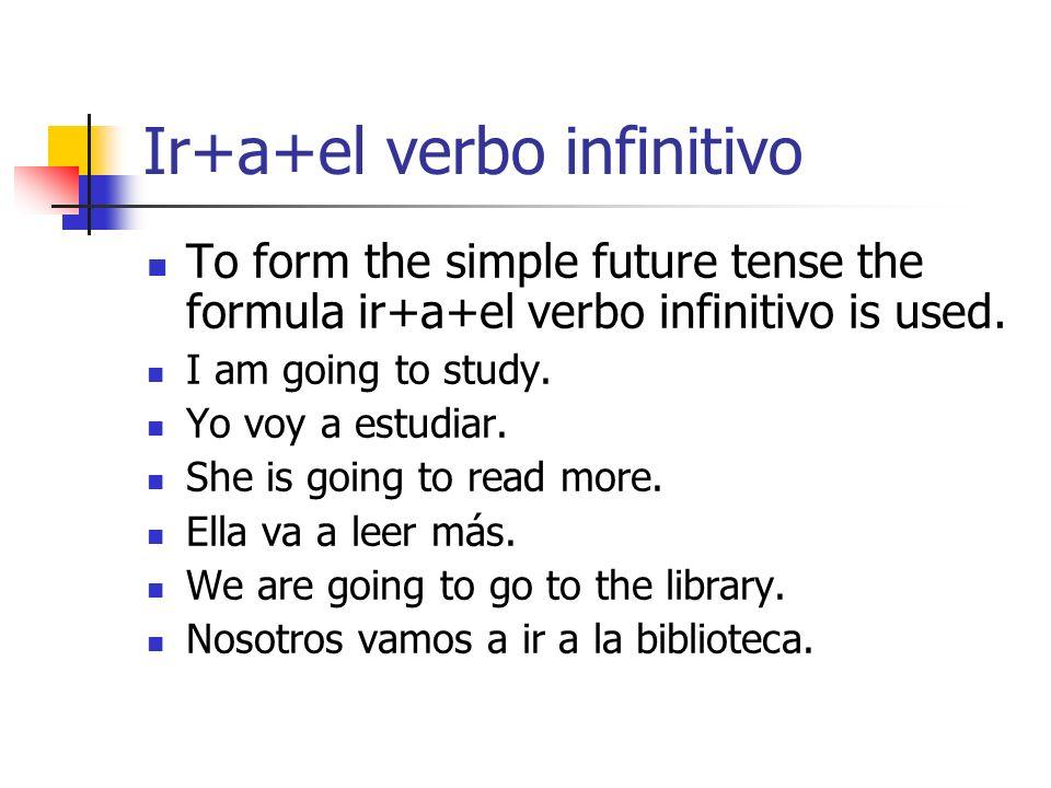 Ir+a+el verbo infinitivo