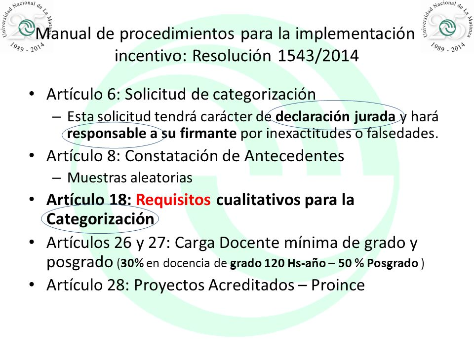 Manual de procedimientos para la implementación de incentivo: Resolución 1543/2014