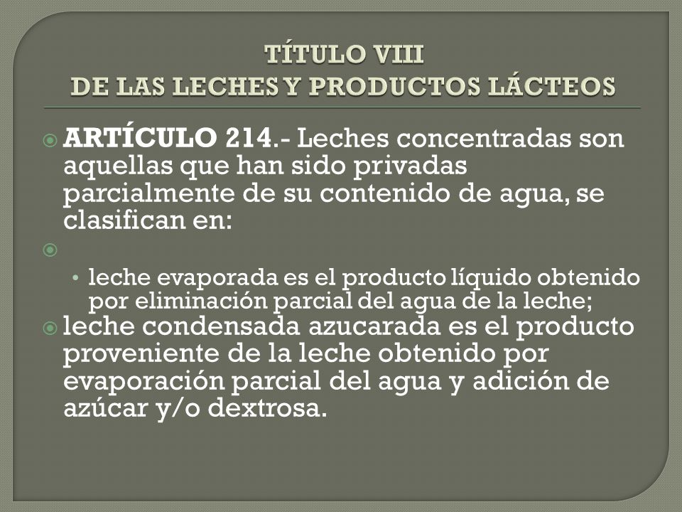 TÍTULO VIII DE LAS LECHES Y PRODUCTOS LÁCTEOS