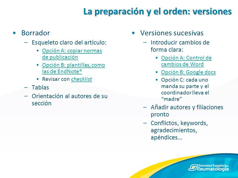 La preparación y el orden: versiones
