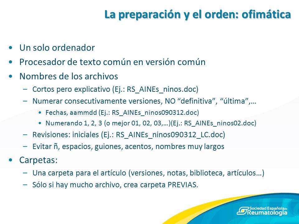 La preparación y el orden: ofimática