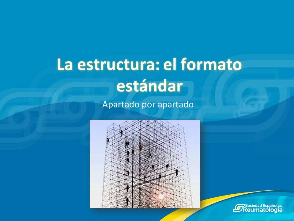 La estructura: el formato estándar