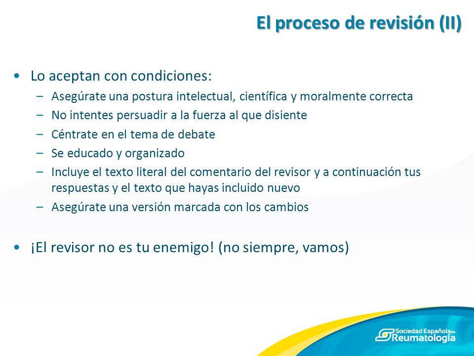 El proceso de revisión (II)