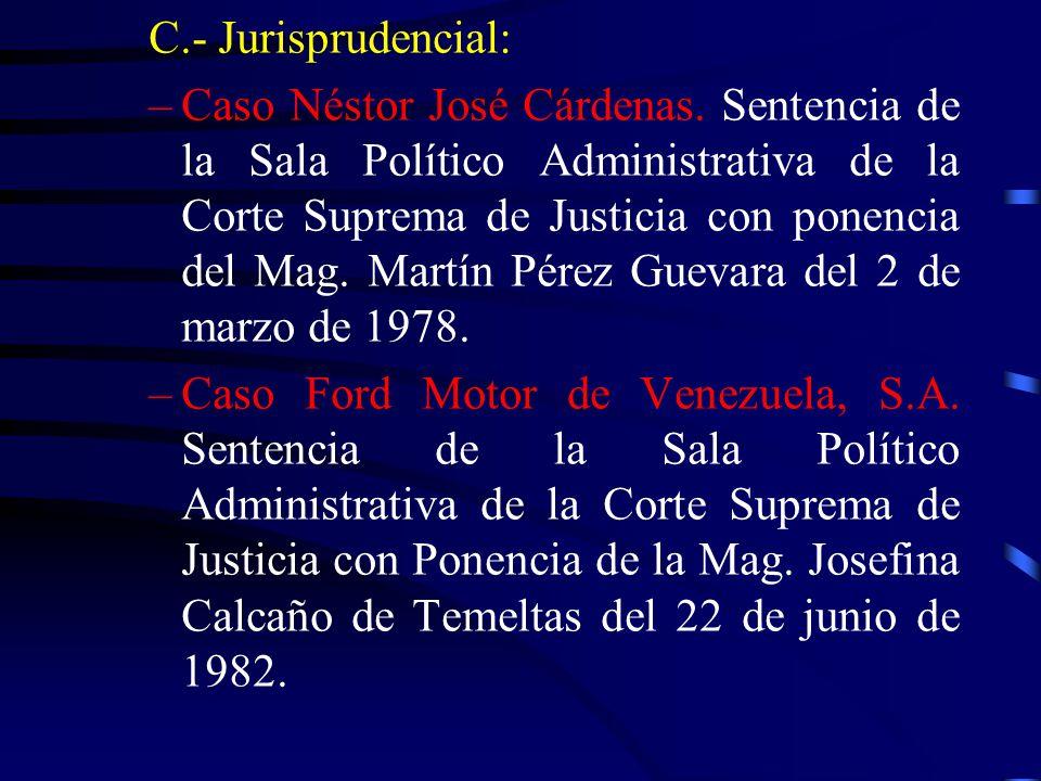 C.- Jurisprudencial: