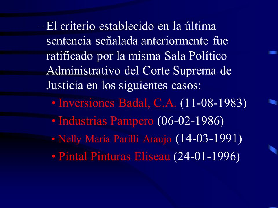 Inversiones Badal, C.A. (11-08-1983) Industrias Pampero (06-02-1986)