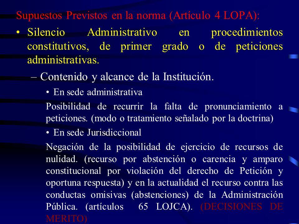 Supuestos Previstos en la norma (Artículo 4 LOPA):