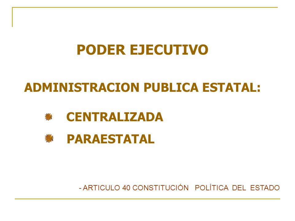 ADMINISTRACION PUBLICA ESTATAL: