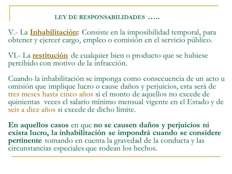 LEY DE RESPONSABILIDADES …. V