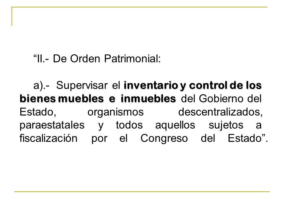 II.- De Orden Patrimonial: