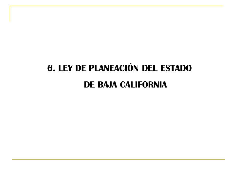 6. LEY DE PLANEACIÓN DEL ESTADO