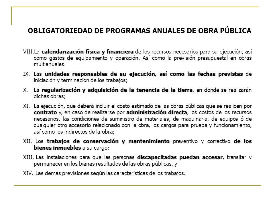 OBLIGATORIEDAD DE PROGRAMAS ANUALES DE OBRA PÚBLICA