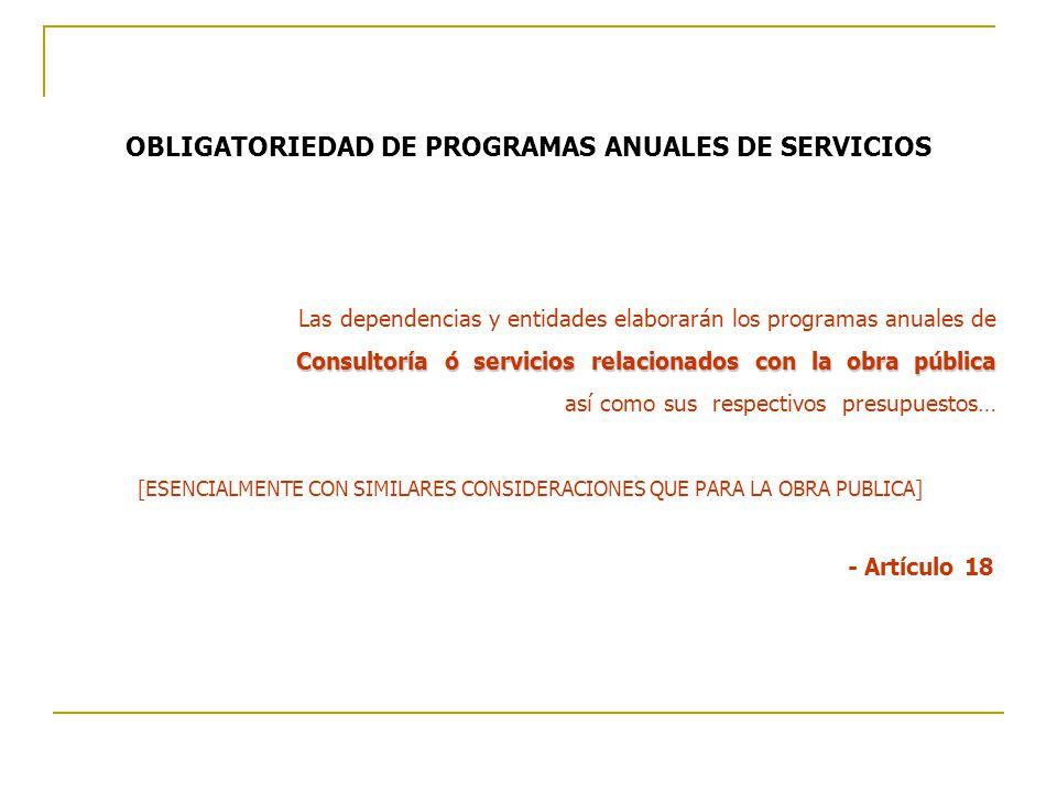 OBLIGATORIEDAD DE PROGRAMAS ANUALES DE SERVICIOS