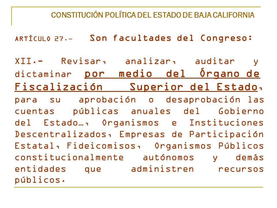 CONSTITUCIÓN POLÍTICA DEL ESTADO DE BAJA CALIFORNIA ARTÍCULO 27