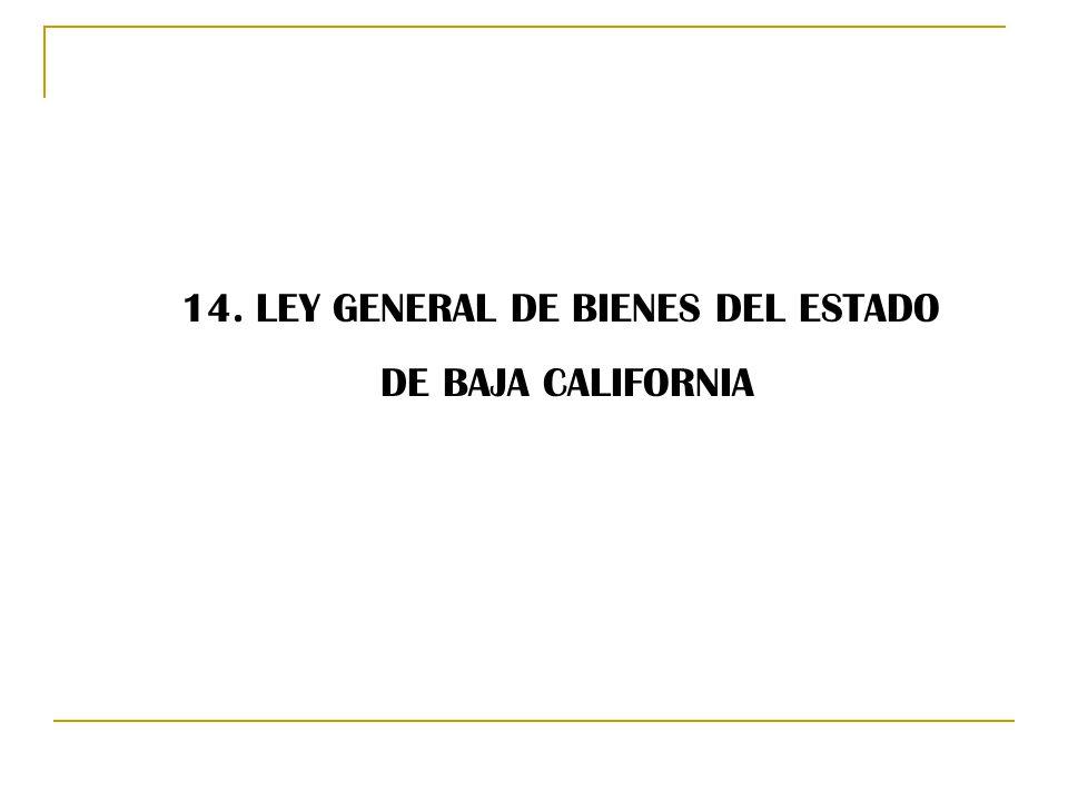 14. LEY GENERAL DE BIENES DEL ESTADO