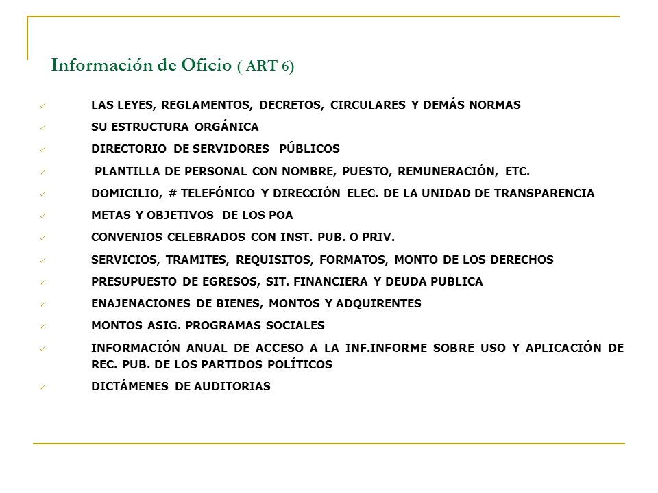 Información de Oficio ( ART 6)