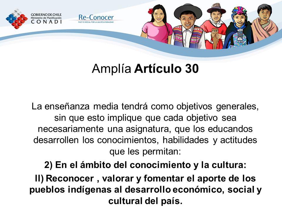 2) En el ámbito del conocimiento y la cultura: