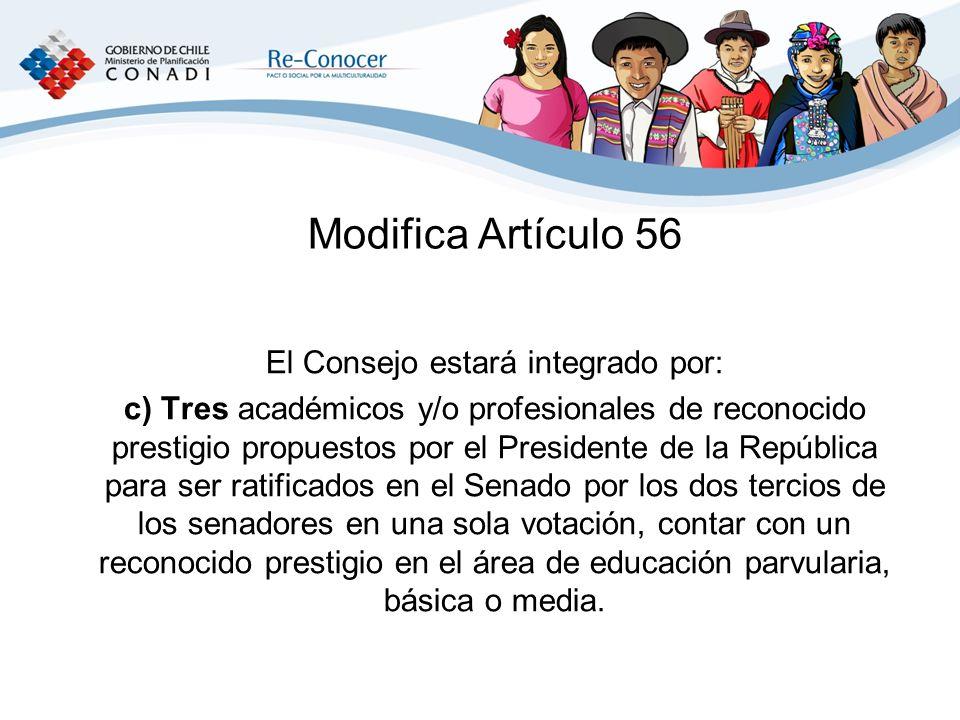 El Consejo estará integrado por: