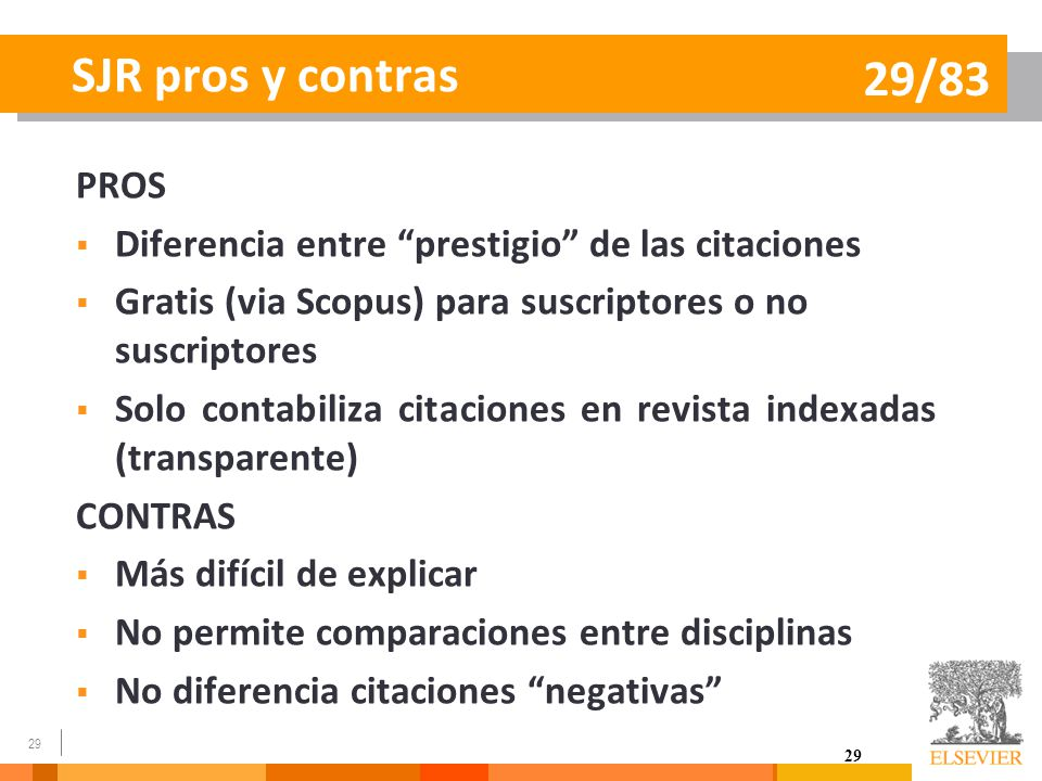 SJR pros y contras 29/83 PROS