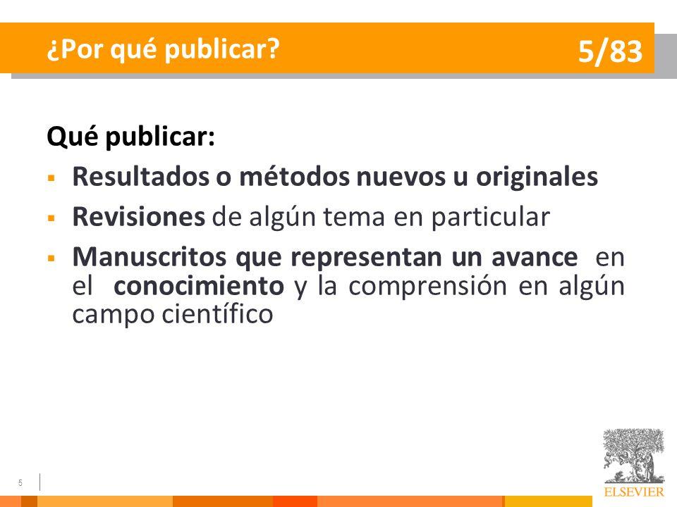 5/83 ¿Por qué publicar Qué publicar: