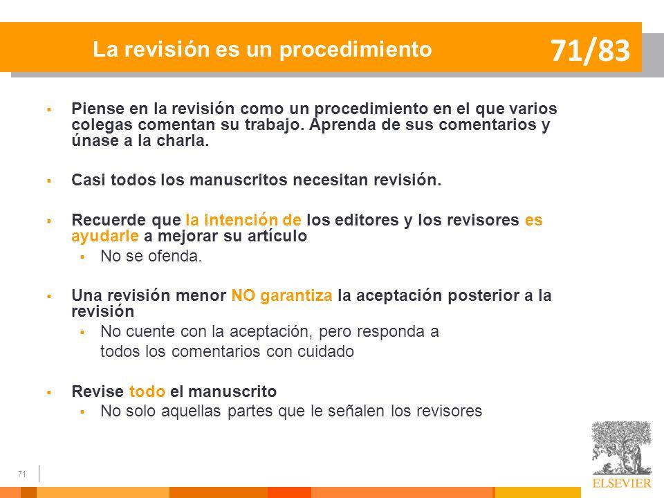 71/83 La revisión es un procedimiento