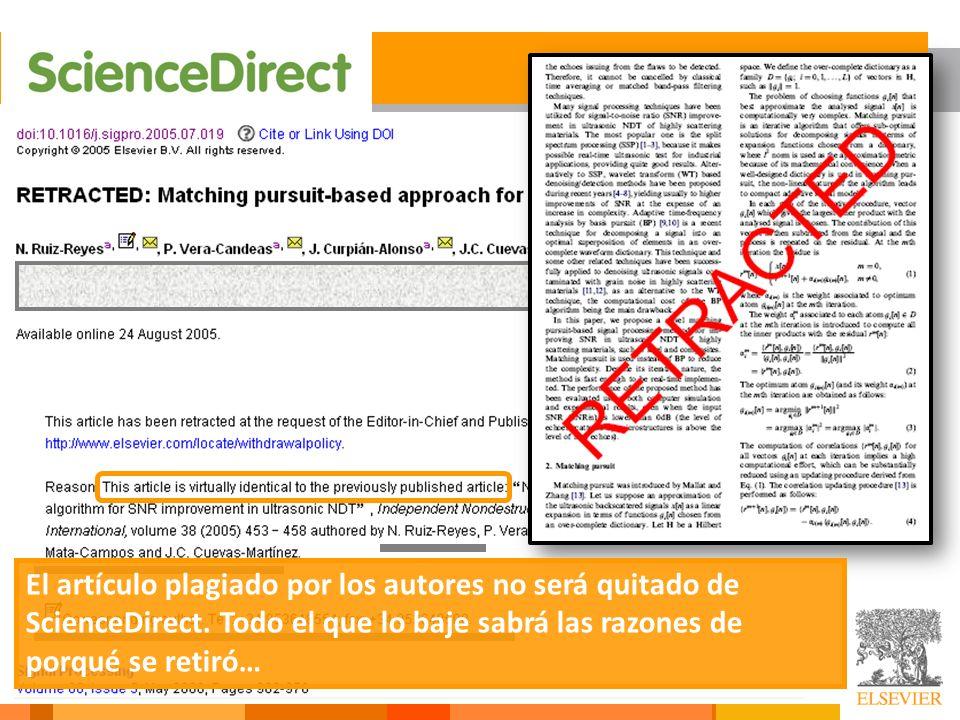 Th El artículo plagiado por los autores no será quitado de ScienceDirect. Todo el que lo baje sabrá las razones de porqué se retiró…