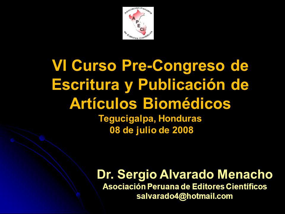 Dr. Sergio Alvarado Menacho Asociación Peruana de Editores Científicos