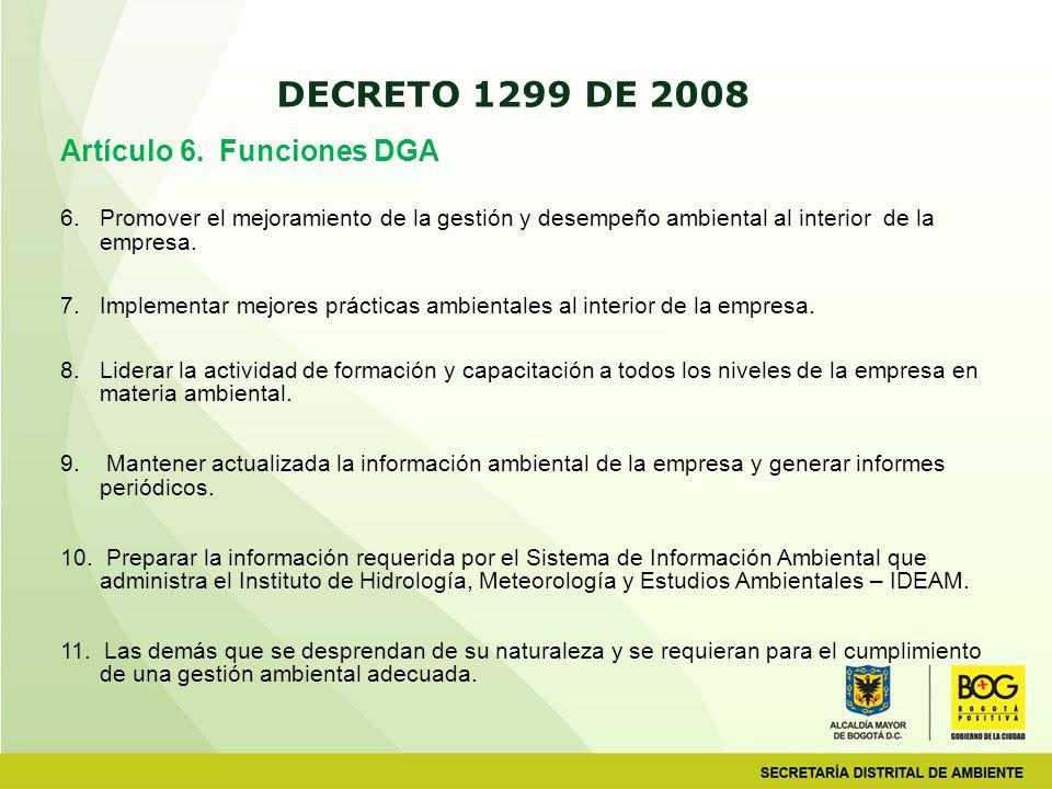 DECRETO 1299 DE 2008 Artículo 6. Funciones DGA