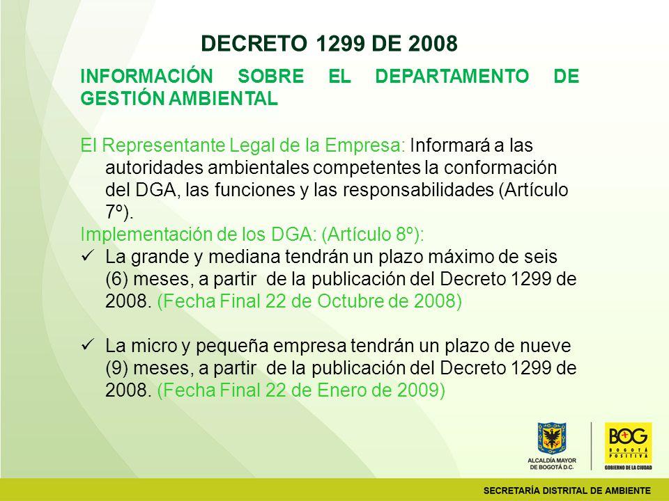 DECRETO 1299 DE 2008 INFORMACIÓN SOBRE EL DEPARTAMENTO DE GESTIÓN AMBIENTAL.