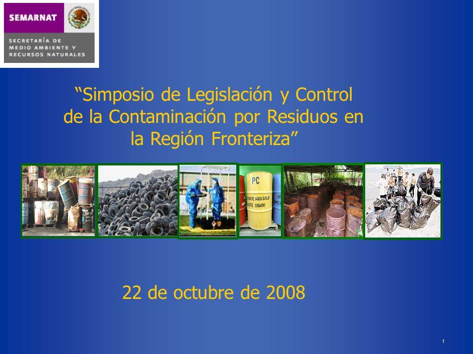 Simposio de Legislación y Control de la Contaminación por Residuos en la Región Fronteriza