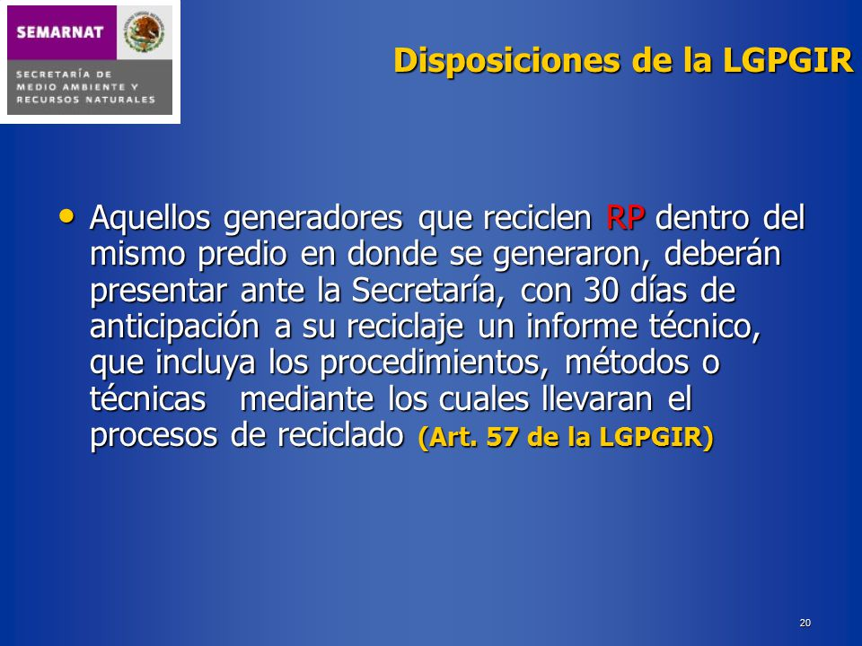 Disposiciones de la LGPGIR