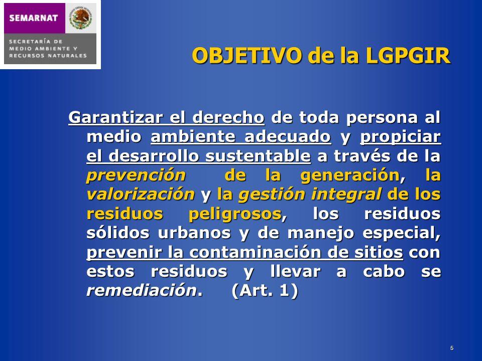 OBJETIVO de la LGPGIR