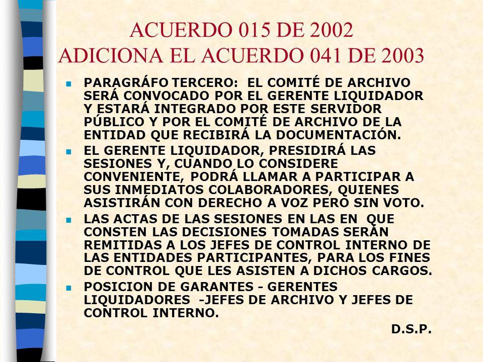 ACUERDO 015 DE 2002 ADICIONA EL ACUERDO 041 DE 2003