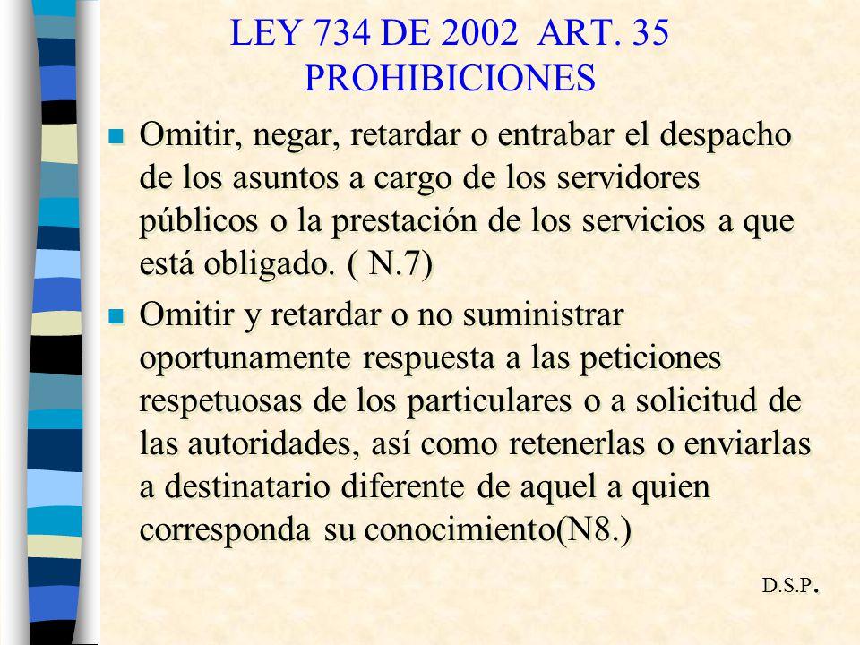 LEY 734 DE 2002 ART. 35 PROHIBICIONES