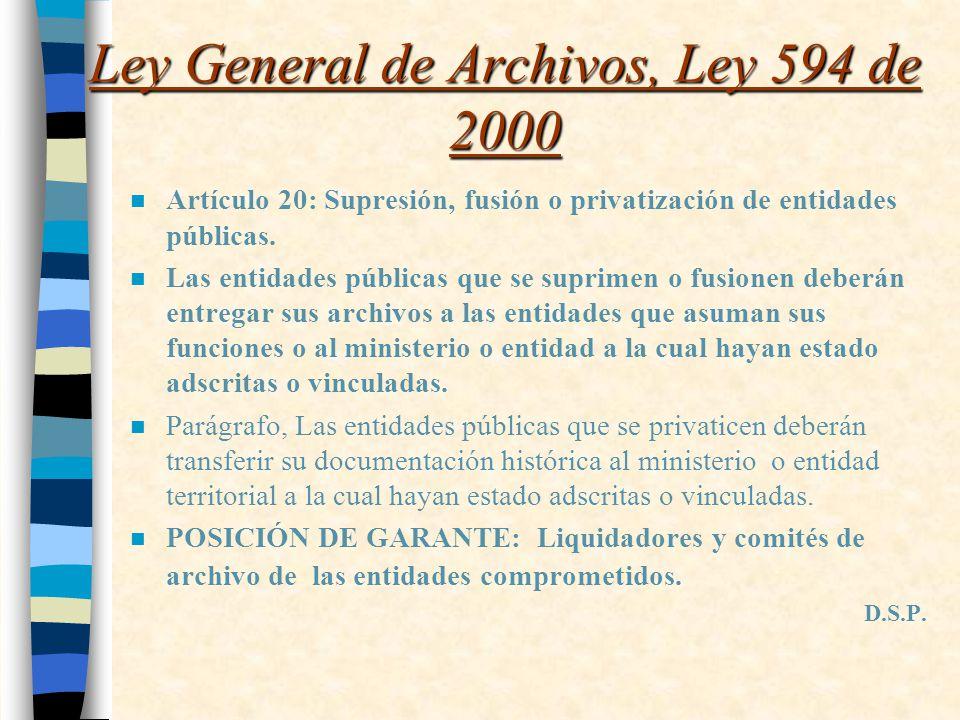 Ley General de Archivos, Ley 594 de 2000