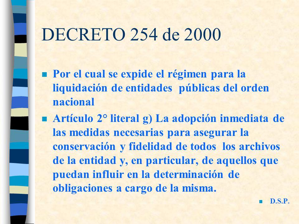 DECRETO 254 de 2000 Por el cual se expide el régimen para la liquidación de entidades públicas del orden nacional.