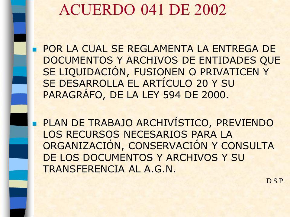 ACUERDO 041 DE 2002