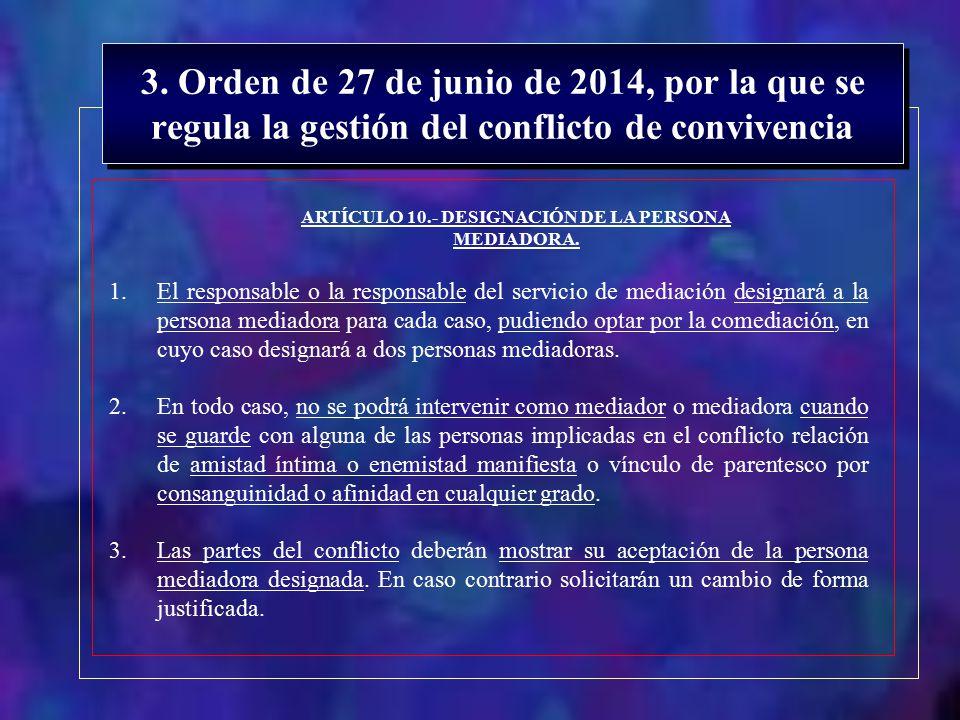 ARTÍCULO 10.- DESIGNACIÓN DE LA PERSONA