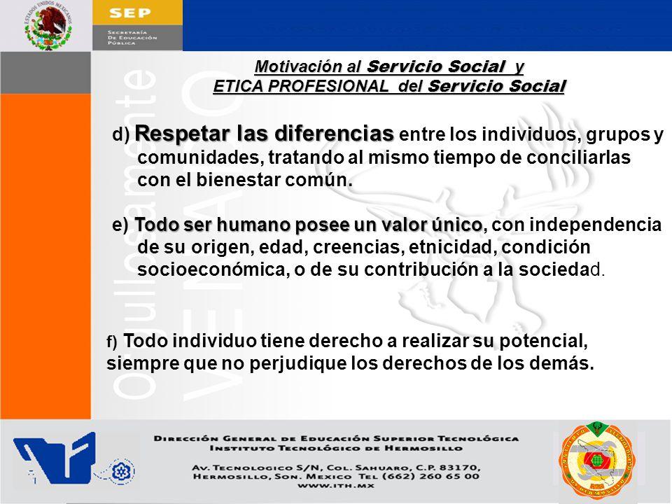 Motivación al Servicio Social y ETICA PROFESIONAL del Servicio Social