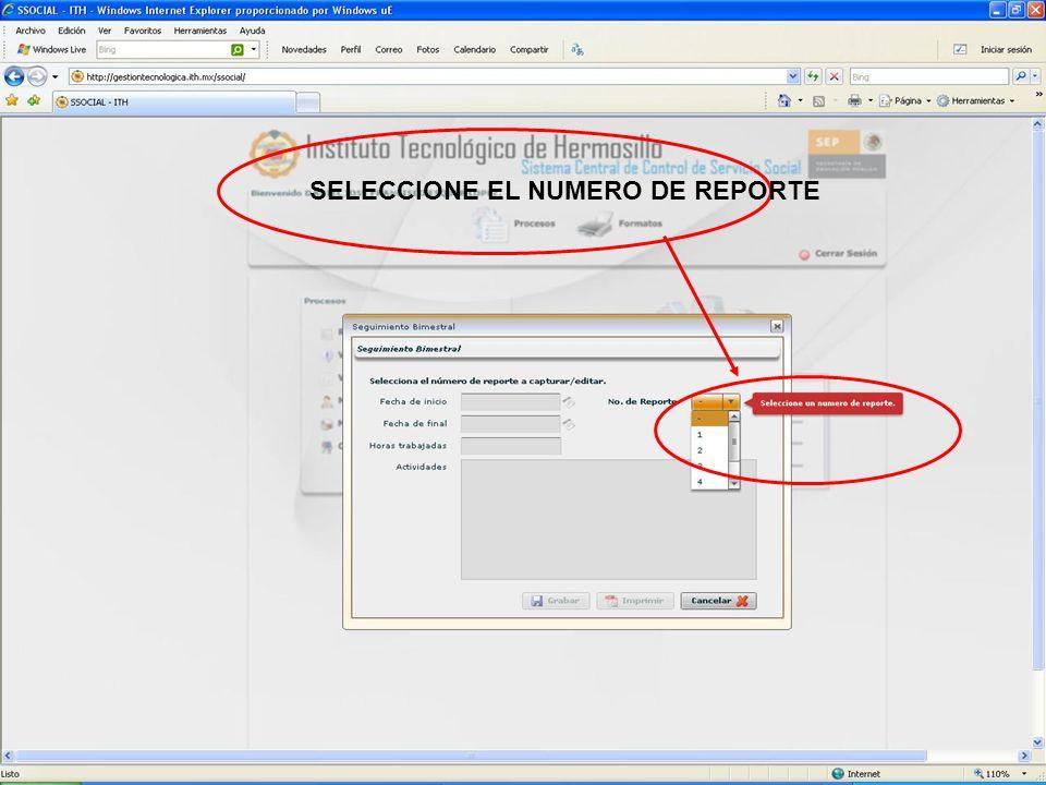 SELECCIONE EL NUMERO DE REPORTE