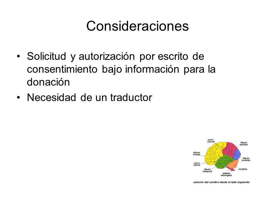 Consideraciones Solicitud y autorización por escrito de consentimiento bajo información para la donación.