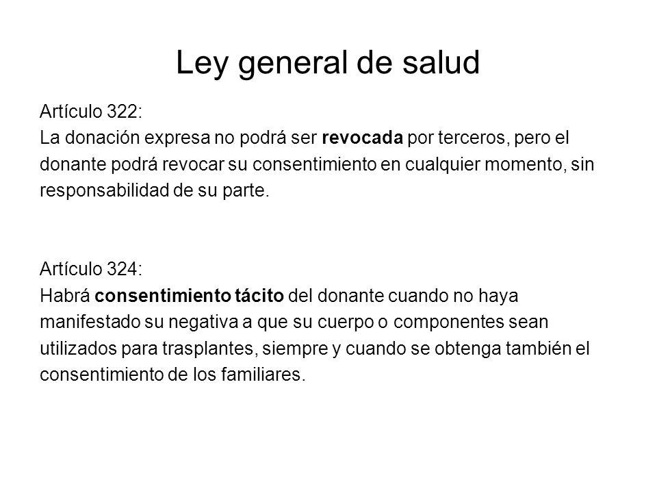 Ley general de salud Artículo 322: