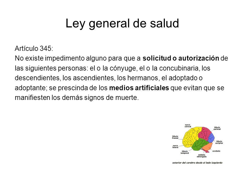 Ley general de salud Artículo 345: