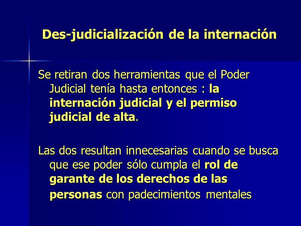 Des-judicialización de la internación